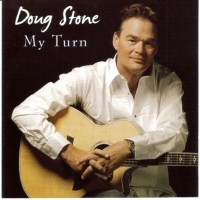 Purchase Doug Stone - My Turn