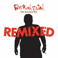 Purchase Fatboy Slim - The Greatest Hits (Remixed) CD2