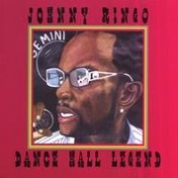 Purchase Johnny Ringo - Dance Hall Legend