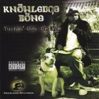 Purchase Knowledge Bone - Turnin' Over The Game