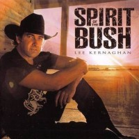 Purchase Lee Kernaghan - Spirit Of The Bush