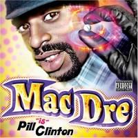 Purchase Mac Dre - Pill Clinton