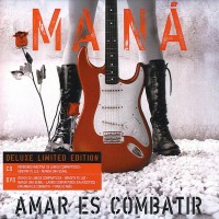 Purchase Mana - Amar Es Combatir (Deluxe Limited Edition)