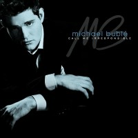 Purchase Michael Buble - Call Me Irresponsible (Special Edition) CD1