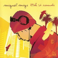 Purchase Miguel Migs - 24th St. Sounds CD2