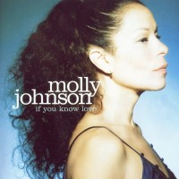Purchase Molly Johnson - If You Know Love