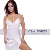 Purchase Myriam Hernandez - Enamorandome