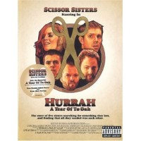 Purchase Scissor Sisters - Hurrah A Year Of Ta-Dah (DVD)