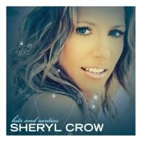 Purchase Sheryl Crow - Hits And Rarities CD1