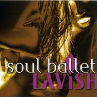 Purchase Soul Ballet - Lavish