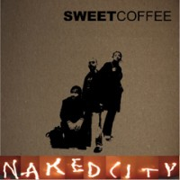 Purchase sweet coffee - Naked City