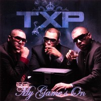Purchase T.X.P - My Game's on