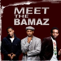 Purchase The Bamaz - Meet The Bamaz (Explicit)