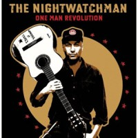 Purchase The Nightwatchman - One Man Revolution
