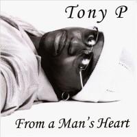 Purchase Tony P - Form A Man's Heart