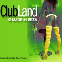 Purchase VA - Clubland Made In Ibiza
