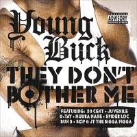 Purchase Young Buck - They Dont Bother Me