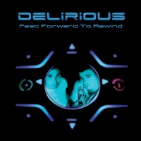 Purchase Delirious? - Fast Forward to Rewind