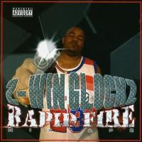 Purchase 2-Win Glockz - Rapid Fire Mixtape