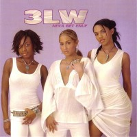 Purchase 3lw - Neva Get Enuf