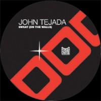 Purchase John Tejada - Sweat (On The Walls)