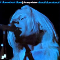 Purchase Johnny Winter - About Blues (Vinyl)