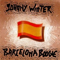 Purchase Johnny Winter - 1990-05-18 - Barcelona Boogie