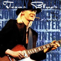 Purchase Johnny Winter - Texas Blues, CD1