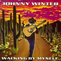 Purchase Johnny Winter - Walking By Myself