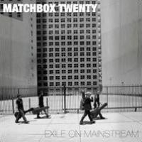 Purchase Matchbox Twenty - Exile On Mainstream