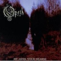 Purchase Opeth - My Arms, Your Hearse