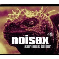 Purchase Noisex - Serious Killer