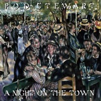 Purchase Rod Stewart - A Night On The Town (Vinyl)