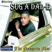 Purchase Sug'a Dad-E - The Gangsta Mac