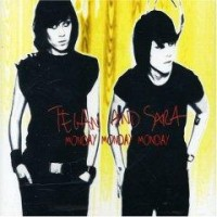 Purchase Tegan And Sara - Monday Monday Monday