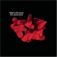 Purchase Tegan And Sara - So Jealous (Japan)