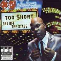 Purchase Too Short - Get Off The Stage