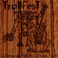 Purchase TrollfesT - Willkommen Folk Tell Drekka Fest!!