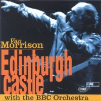 Purchase Van Morrison - Edinburgh Castle