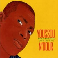 Purchase Youssou N'Dour - Rokku Mi Rokka