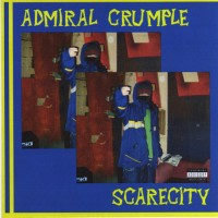 Purchase Admiral Crumple - Scarecity