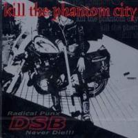 Purchase DSB - Kill The Phantom City