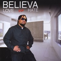 Purchase Believa - Love Or Hate