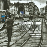 Purchase Bodurov Trio - Stamps From Bulgaria 2008
