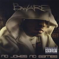 Purchase Bware - No Jokes No Games