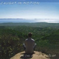 Purchase Caught In Motion - On The Edge Of A Dream