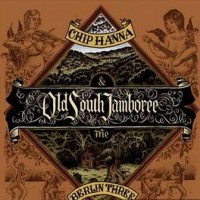 Purchase Chip Hanna & The Berlin Three - Old South Jamboreee