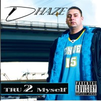 Purchase Dhaze - Tru 2 Myself