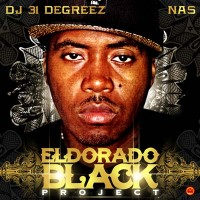 Purchase DJ 31 Degreez & Nas - El Dorado Black Project