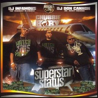 Purchase DJ Infamous, DJ Don Cannon & Chubbie Baby - Superstar Status